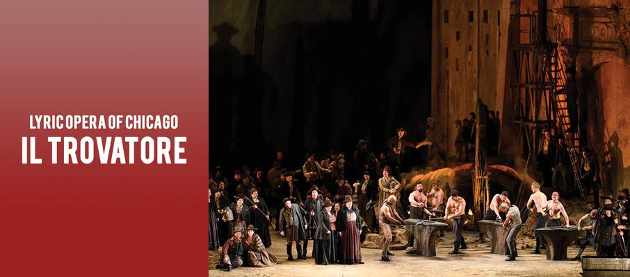 Lyric Opera of Chicago - Il Trovatore at Civic Opera House
