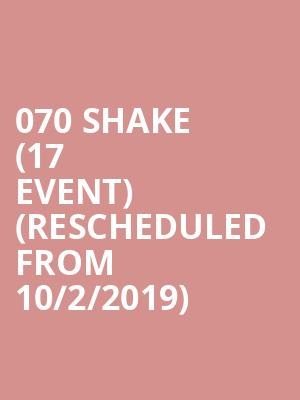 070 Shake (17+ Event) (Rescheduled from 10/2/2019) at Bottom Lounge