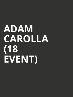 Adam Carolla (18+ Event) at Park West