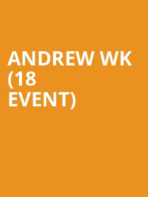 Andrew WK (18+ Event) at Concord Music Hall