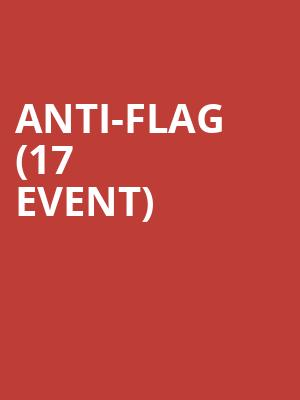 Anti-Flag (17+ Event) at Reggie