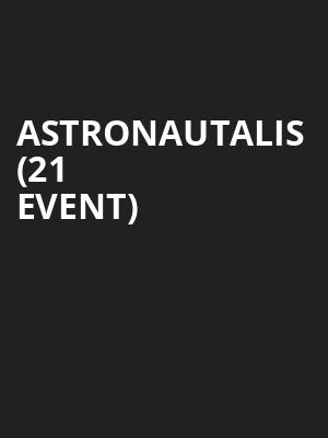 Astronautalis (21+ Event) at Subterranean