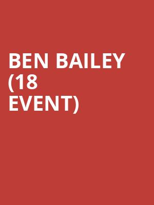 Ben Bailey (18+ Event) at Park West