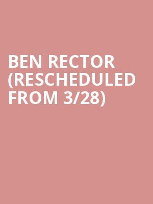 Ben Rector (Rescheduled from 3/28) at Athenaeum Theater