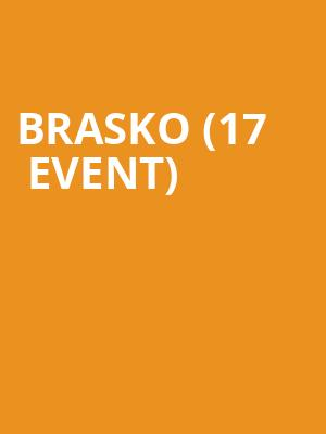 Brasko (17+ Event) at Subterranean