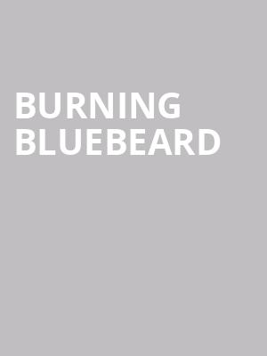 Burning Bluebeard at Ruth Page Center for the Arts