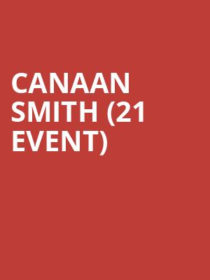 Canaan Smith (21+ Event) at Joes Bar On Weed Street