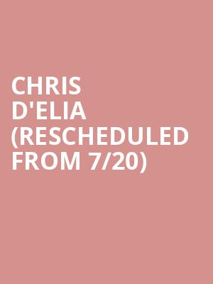 Chris D'Elia (Rescheduled from 7/20) at The Chicago Theatre Downstairs