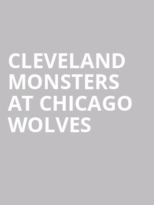 Cleveland Monsters at Chicago Wolves at All State Arena