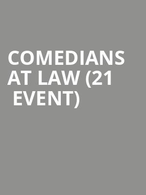 Comedians at Law (21+ Event) at Zanies Comedy Club - Chicago