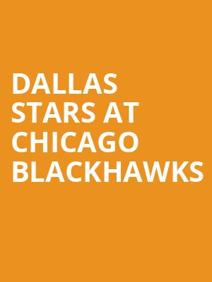 Dallas Stars at Chicago Blackhawks at United Center