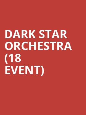 Dark Star Orchestra (18+ Event) at Vic Theater