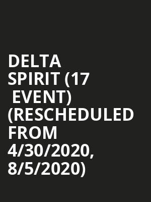 Delta Spirit (17+ Event) (Rescheduled from 4/30/2020, 8/5/2020) at Thalia Hall