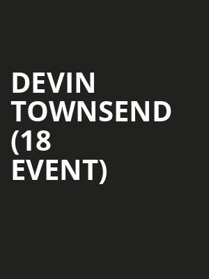 Devin Townsend (18+ Event) at Metro Smart Bar