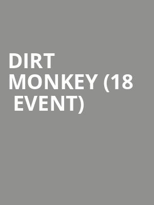 Dirt Monkey (18+ Event) at Concord Music Hall