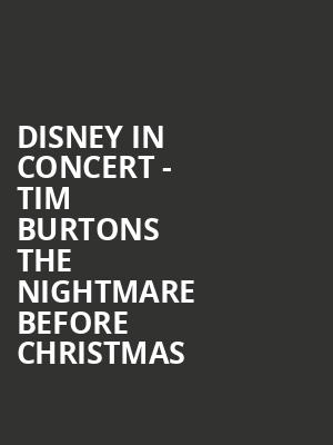 Disney in Concert - Tim Burtons The Nightmare Before Christmas at Auditorium Theatre