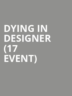 Dying in Designer (17+ Event) at Beat Kitchen