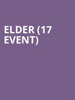 Elder (17+ Event) at Reggie