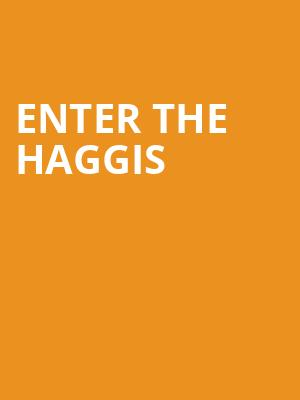 Enter the Haggis at City Winery