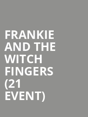Frankie and The Witch Fingers (21+ Event) at Beat Kitchen