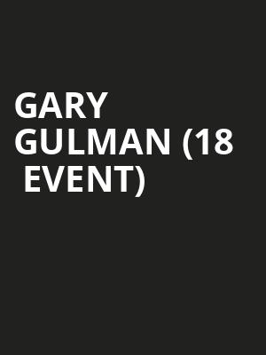Gary Gulman (18+ Event) at Vic Theater
