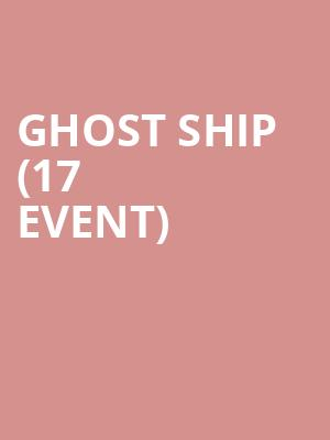 Ghost Ship (17+ Event) at Beat Kitchen