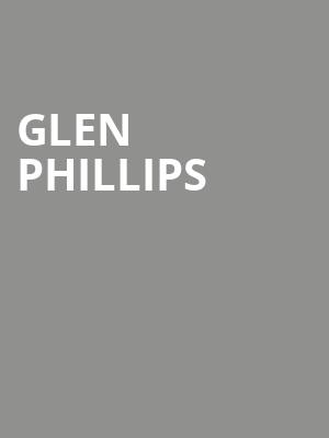 Glen Phillips at City Winery