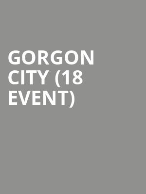 Gorgon City (18+ Event) at Concord Music Hall