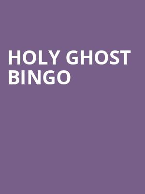 Holy Ghost Bingo at Royal George Cabaret Theater