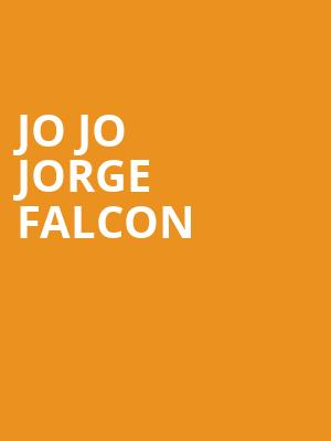 Jo Jo Jorge Falcon at Copernicus Center Theater