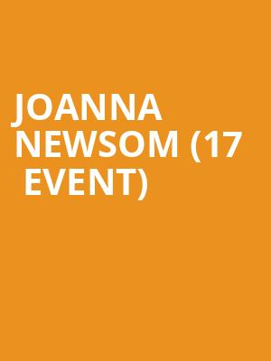 Joanna Newsom (17+ Event) at Thalia Hall