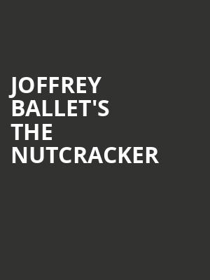 Joffrey Ballet's The Nutcracker at Auditorium Theatre