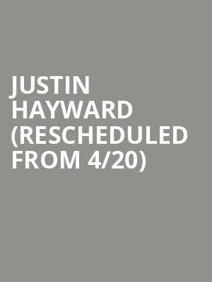 Justin Hayward (Rescheduled from 4/20) at City Winery