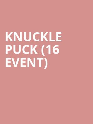 Knuckle Puck (16+ Event) at Beat Kitchen
