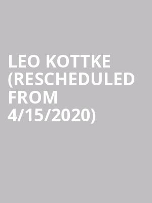 Leo Kottke (Rescheduled from 4/15/2020) at Center East Theatre