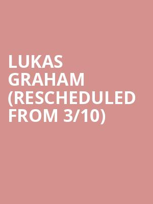 Lukas Graham (Rescheduled from 3/10) at House of Blues