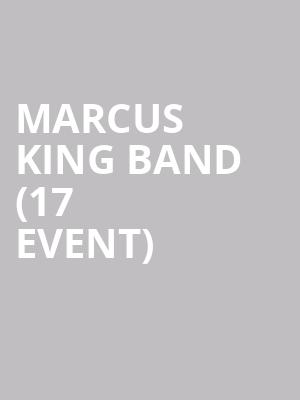 Marcus King Band (17+ Event) at Thalia Hall