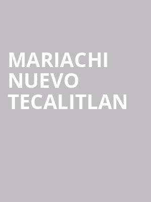 Mariachi Nuevo Tecalitlan at Symphony Center Orchestra Hall