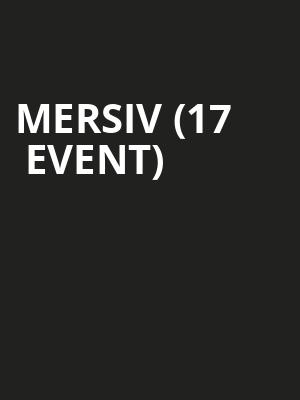 Mersiv (17+ Event) at Bottom Lounge