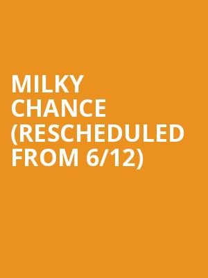 Milky Chance (Rescheduled from 6/12) at Riviera Theater