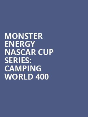 Monster Energy NASCAR Cup Series: Camping World 400 at Chicagoland Speedway