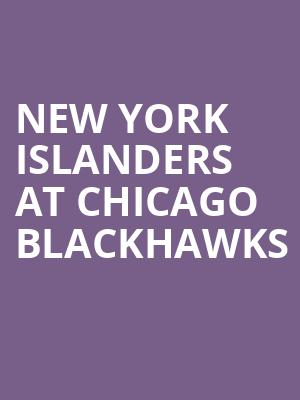 New York Islanders at Chicago Blackhawks at United Center