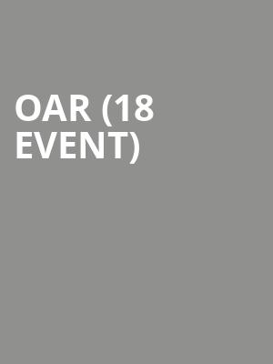 OAR (18+ Event) at Vic Theater