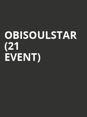 Obisoulstar (21+ Event) at Cubby Bear
