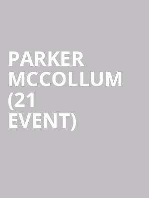 Parker McCollum (21+ Event) at Joes Bar On Weed Street