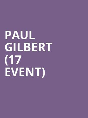Paul Gilbert (17+ Event) at Reggie