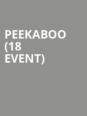 Peekaboo (18+ Event) at Riviera Theater