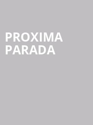 Proxima Parada at Cubby Bear