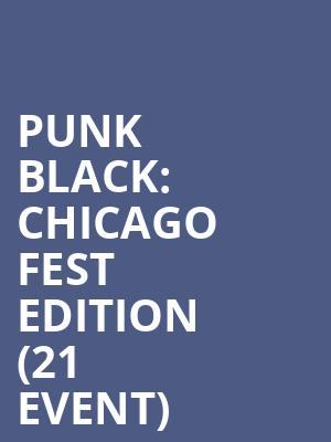 Punk Black: Chicago Fest Edition (21+ Event) at Beat Kitchen