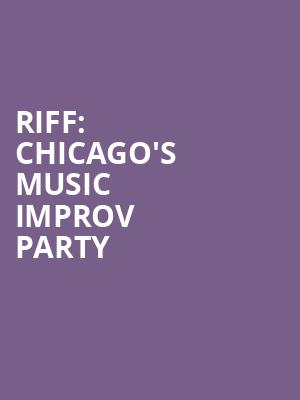 RIFF: Chicago's Music Improv Party at Io Theater